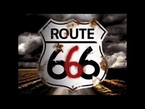 The Devil's Highway: Route 666